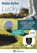 Jetzt Anmelden !!! Montag, 16. September – 17Uhr. Main Echo Lucky 9 – Eine außergewöhnliche Turnierserie